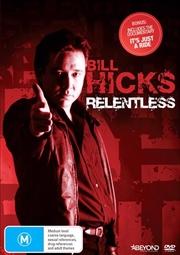 Bill Hicks - Relentless
