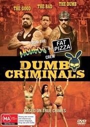 Dumb Criminals - The Movie | DVD