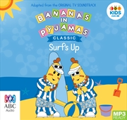 Bananas In Pyjamas: Surfs Up