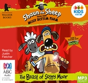 Shaun The Sheep: The Beast Of Soggy Moor | Audio Book
