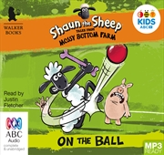 Shaun The Sheep: On The Ball | Audio Book