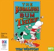 Bugalugs Bum Thief | Audio Book