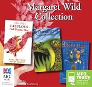 Margaret Wild Collection   Audio Book