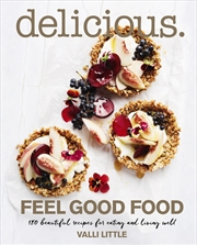 Delicious Feel Good Food | Books