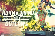 Adam Brand & The Outlaws Skateboard