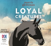 Loyal Creatures | Audio Book
