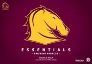 NRL - Essentials - Brisbane Broncos | Double Pack