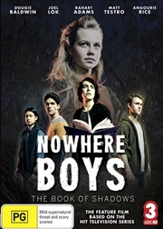 Nowhere Boys - The Book Of Shadows