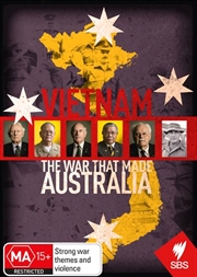 Vietnam - The War That Made Australia