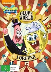 Spongebob Squarepants - Glove World Forever