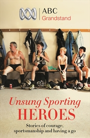 Abc Grandstands Unsung Sporting Heroes | Books