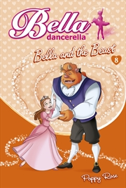 Bella Dancerella Bella And The Beast | Books