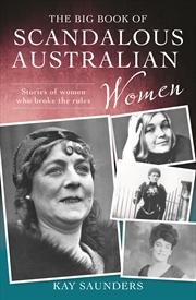 Big Book Of Scandalous Australian Women