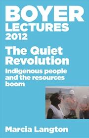 Boyer Lectures 2012 Quiet Revolution | Books