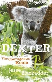 Dexter The Courageous Koala