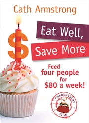 Eat Well Save More | Books