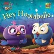 Hey Hootabelle