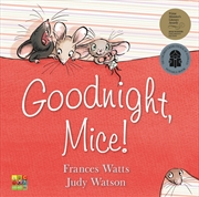Goodnight Mice | Books