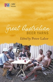 Great Australian Beer Yarns