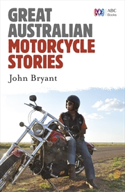 Great Australian Motorcycle Stories