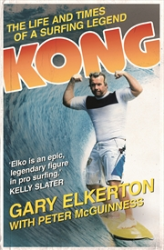 Kong Life Of A Surfing Legend | Books