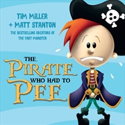 Pirate Who Had To Pee | Paperback Book
