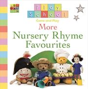 Play School More Nursery Rhyme Favourites | Books
