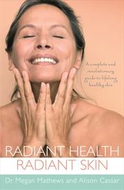 Radiant Health Radiant Skin | Books