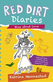 Red Dirt Diaries Blue About Love | Books