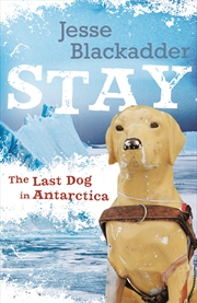 Stay The Last Dog In Antarctica | Books