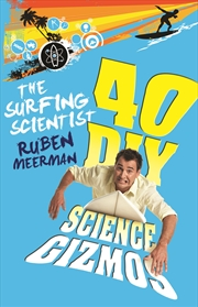 Surfing Scientist 40 Diy Gizmos | Books