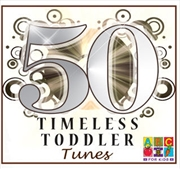 50 Timeless Toddler Tunes