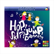 Activity- Hop Skip Jump Dance