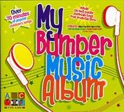 My Bumper Music Album