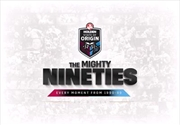 State Of Origin - The Mighty Nineties | Complete Collection