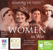 Heroic Australian Women In War | Audio Book