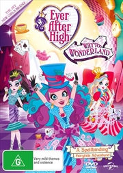Ever After High - Way Too Wonderland / True Hearts Day | DVD