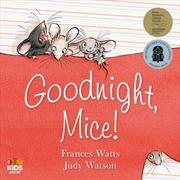 Goodnight Mice