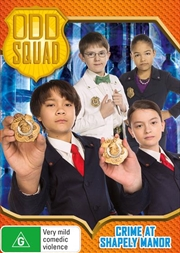 Odd Squad - Crime At Shapely Manor