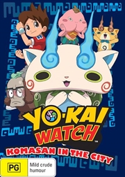 Yo-Kai Watch - Komasan In The City