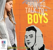 How To Talk To Boys   Audio Book