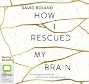 How I Rescued My Brain | Audio Book