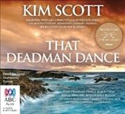 That Deadman Dance   Audio Book