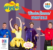 The wiggles: EmmaCinder Emma! Fairytale: 25th anniversary audiobook