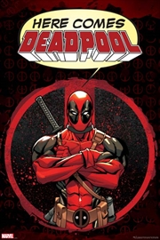 Here Comes Deadpool
