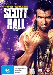 WWE - Living On A Razor's Edge - The Scott Hall Story