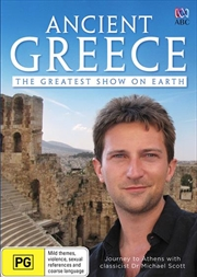 Ancient Greece - The Greatest Show on Earth