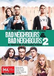 Bad Neighbours / Bad Neighbours 2