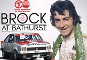 Brock At Bathurst - The Early Years