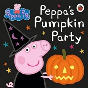 Peppa Pig: Pumpkin Party | Hardback Book